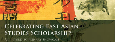 Celebrating East Asian Studies Scholarship