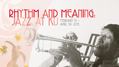 Rhythm and Meaning: Jazz at KU