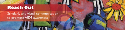 Reach Out: scholarly and visual communication to promote AIDS awareness