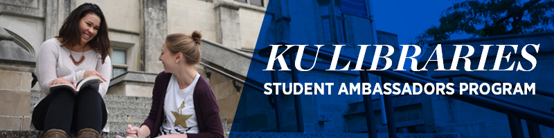 KU Libraries Student Ambassadors Program