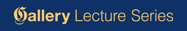 Gallery Lecture Series graphic
