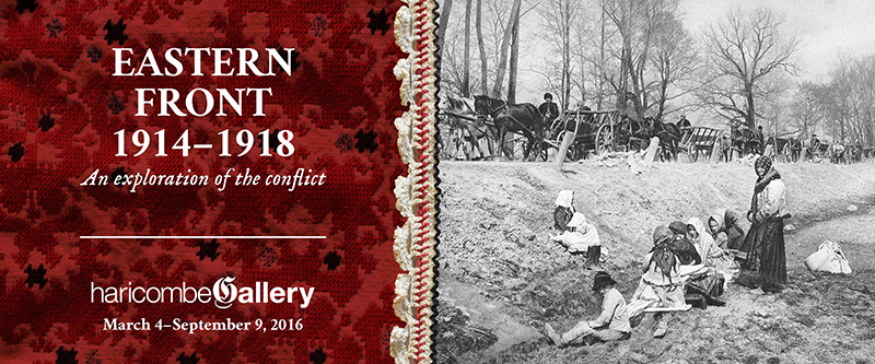 Signature image, Eastern Front 1914-1918: An exploration of the conflict, March 4 to September 9, 2016