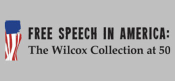Free Speech in America Wilcox Collection at 50 title image