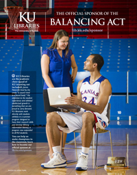 KU Libraries: The Official Sponsor of the Balancing Act (appeared in January 2014 issue of Kansas Alumni magazine)